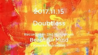 村上佳佑 - 2nd mini AL「Beautiful Mind」より「Doubtless」Short Ver.