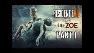 Resident Evil 7 End of Zoe Walkthrough Part 1 - Uncle Joe (Let's Play Commentary)