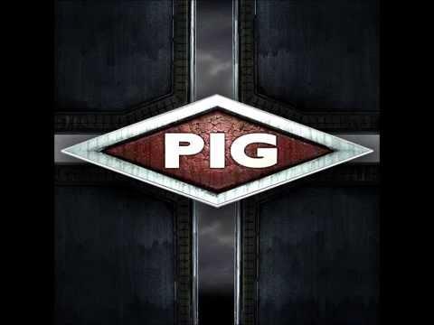 PIG - Viva Evil