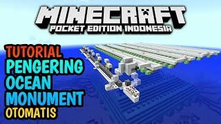 Cara Membuat Pengering Ocean Monument Otomatis di Minecraft PE!