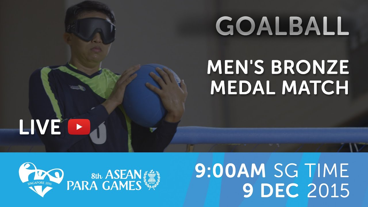 Goalball Men's Bronze Medal match | 8th ASEAN Para Games ...