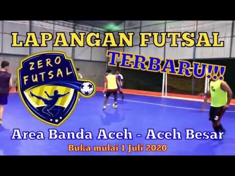 Lapangan Futsal Terbaru Di Aceh Zero Futsal Banda Aceh Youtube