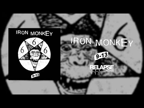 IRON MONKEY - 9-13 [FULL ALBUM STREAM]