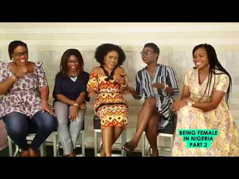 The Ngee Show...Part 2 of Being Female in Nigeria