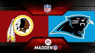 MONDAY NIGHT MADDEN NFL CAROLINA PANTHERS VS WASHINGTON REDSKINS - Monday Night Football MADDEN 17