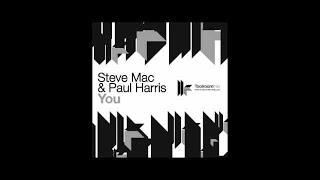 Steve Mac & Paul Harris 'You' (Original Club Mix)