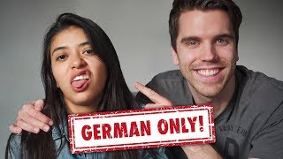 I spoke ONLY German to my Mexican girlfriend for 24 HOURS!