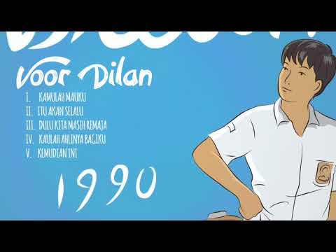 free download lagu ost dilan 1990