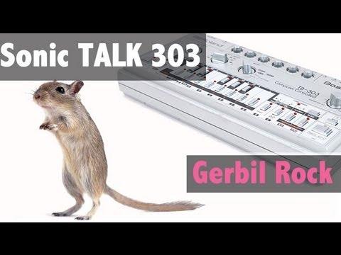 Sonic TALK TB-303 - Atomic Kitten, Gerbil Rock