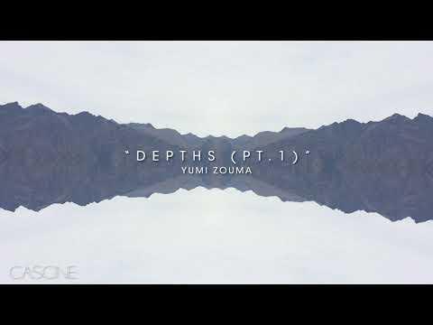 Yumi Zouma - Depths (Pt. 1)