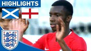 Scotland 1-3 England U21 | Nketiah Inspires Comeback to put England in Toulon Final! | Highlights