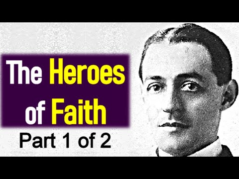 the-heroes-of-faith-/-hebrews-11-/-full-audio-book-(1/2)---a.-w.-pink