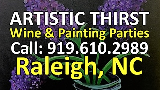 Best Wine and Painting Parties North Raleigh | Artistic Thirst | Reviews | Raleigh, NC