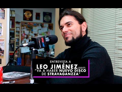 "Entrevista a Leo Jiménez (2017): ""Va a haber nuevo disco de Stravaganzza"""