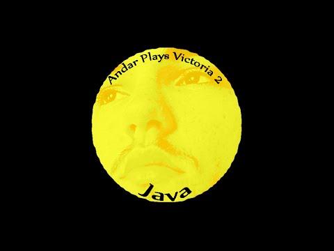 Andar Plays Victoria 2 - Java - Part 1