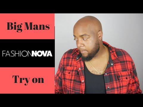 Big Mans Fashion Nova Try On