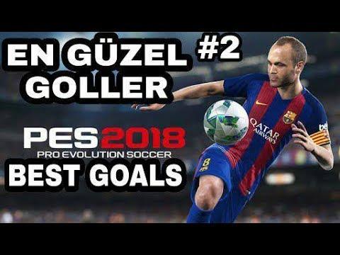 PES 2018 EN GZEL GOLLER