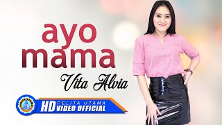 Download lagu Vita Alvia - AYO MAMA ( Official Music Video )