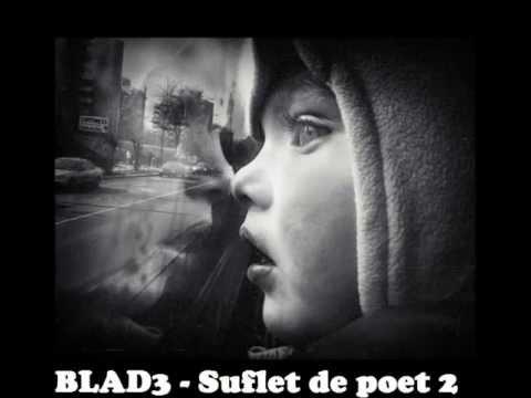 25. BLAD3 - Suflet de poet 2 ( 2013 ) hip hop romanesc