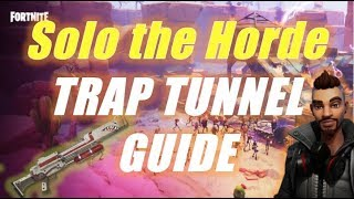 Solo the Horde, Trap Tunnel Guide