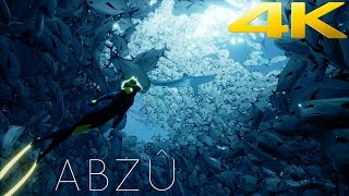 ABZU - Gameplay Walkthrough Full Game [ULTRA 4K 60FPS] UNDERWATER WORLD