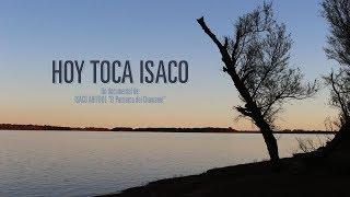 HOY TOCA ISACO (Documental, 76 min) Dirección: Ignacio Blaconá YouTube Videos
