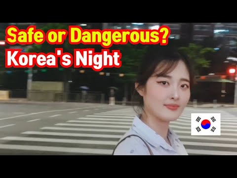 Korea\'s night culture and safety | Is south korea dangerous?