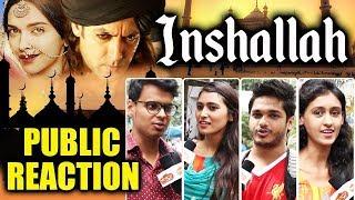 INSHALLAH | Salman Khan & Deepika Padukone | PUBLIC REACTION