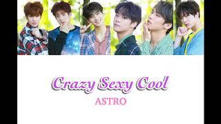【日本語字幕・カナルビ】Crazy Sexy Cool  아스트로(ASTRO)