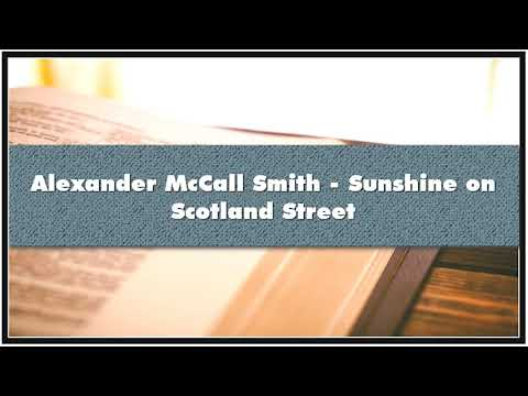 Alexander McCall Smith - Sunshine on Scotland Street Audiobook