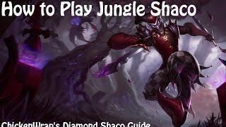 How to Play Jungle Shaco (Diamond Shaco Guide)