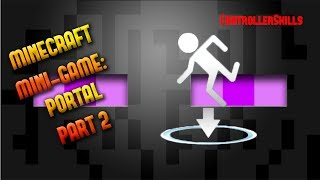 Minecraft Xbox 360:Mini-Game(Portal) Part 2 With DOWNLOAD