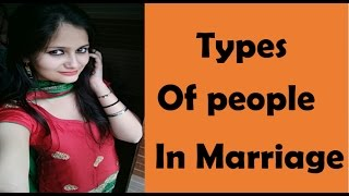 Types of people in Marriages | Latest Funny Videos | Comedy Video 2016