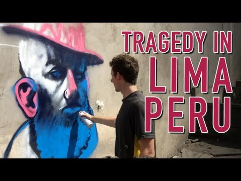 Painting Murals In Lima, Peru (A Tragedy)