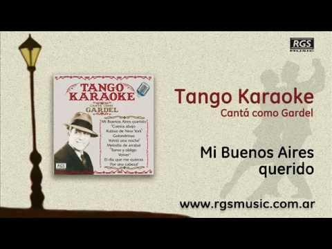 Tango Karaoke - Cantá como Gardel - Mi Buenos Aires querido