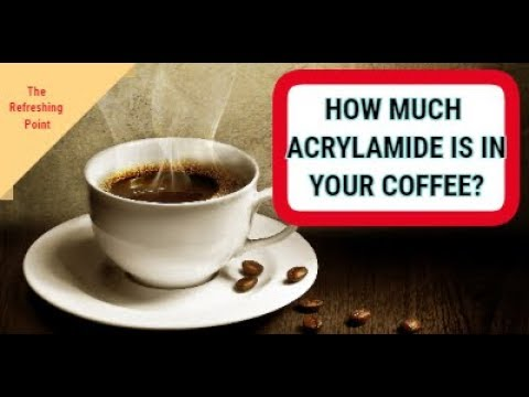 How Much Acrylamide Does Your Coffee Contain? How to Reduce