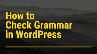 How to check Grammar in WordPress Tutorial Video - by WP Spell Check