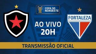 AO VIVO: Botafogo x Fortaleza | Final - Volta | Copa do Nordeste 2019