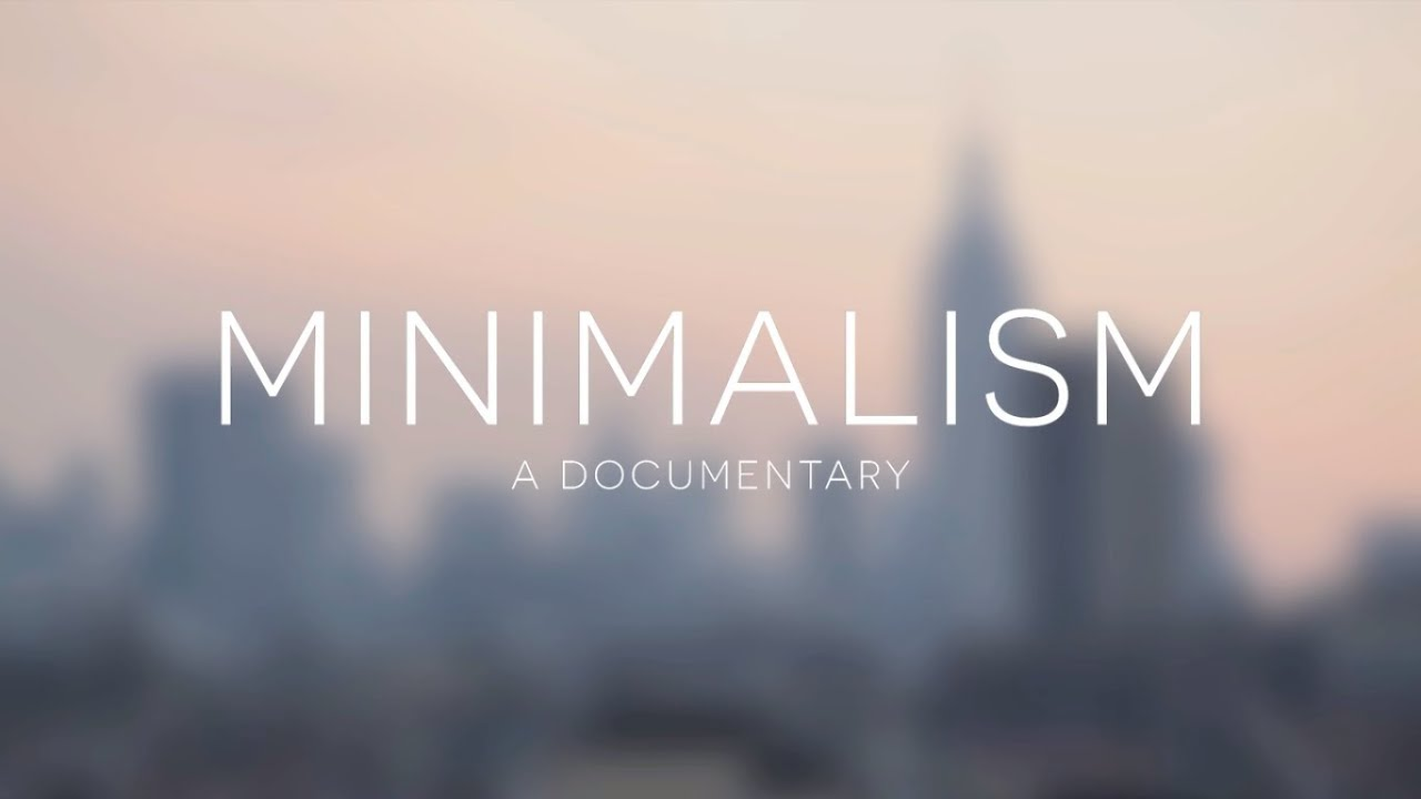 Minimalism a documentary teaser trailer youtube for A minimalist