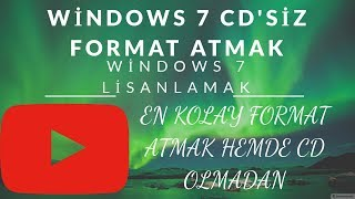 WİNDOWSs 7 ULTİMATE CD'SİZ FORMAT ATMA
