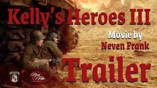 Kelly's Heroes III | Trailer