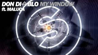 Don Diablo feat. Maluca - My Window (Original Mix)