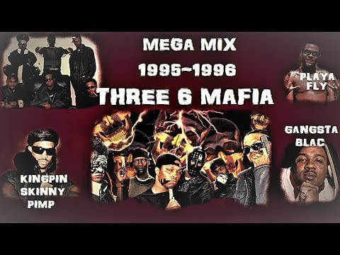 THREE 6 MAFIA KINGPIN SKINNY PIMP GANGSTA BLAC PLAYA FLY MEGA MIX 1995-1996