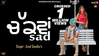 Chakwan Sad (Full HD) Azad Sandhu | Latest Punjabi Songs 2018 | VS records