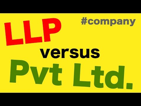 Difference between an LLP and Private Limited Company. What is better? - Samarth Singh
