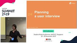 Plan, Conduct, and Analyse User Interviews - UXSEA Summit 2019
