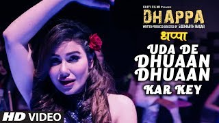 Uda De Dhuaan Dhuaan Kar Key New Hindi Movie | Dhappa | Ayub Khan, Jaya Bhattacharya, Varsha