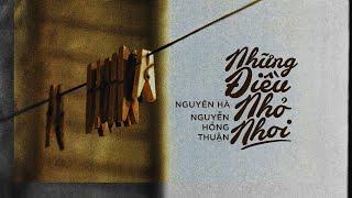 Lyrics || Những Điều Nhỏ Nhoi || Nguyên Hà / Nguyễn Hồng Thuận