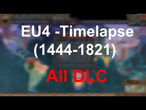 EU4 / Timelapse [1444-1821] (All DLC) |