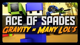 Ace of Spades: GRAVITY = MANY LOLs! (Spread the Virus Mode)